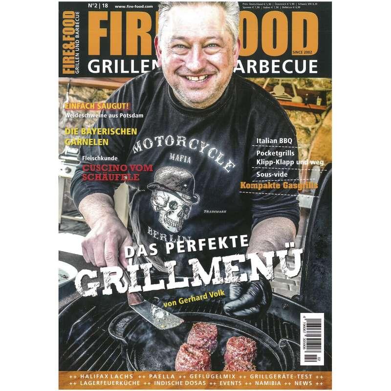 Fire & Food - Grillen und Barbecue - Ausgabe 2/2018
