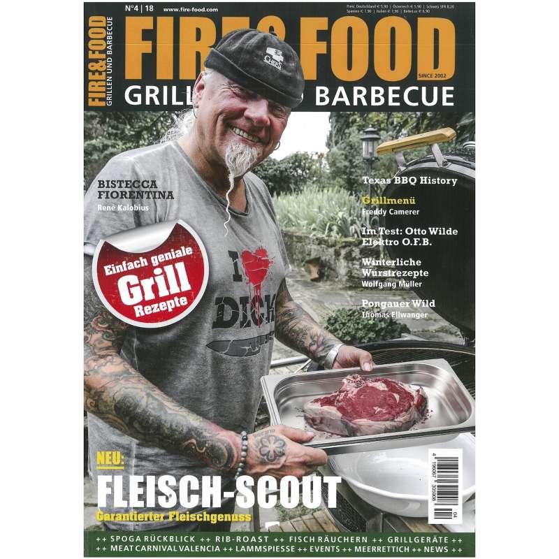 Fire & Food - Grillen und Barbecue - Ausgabe 4/2018