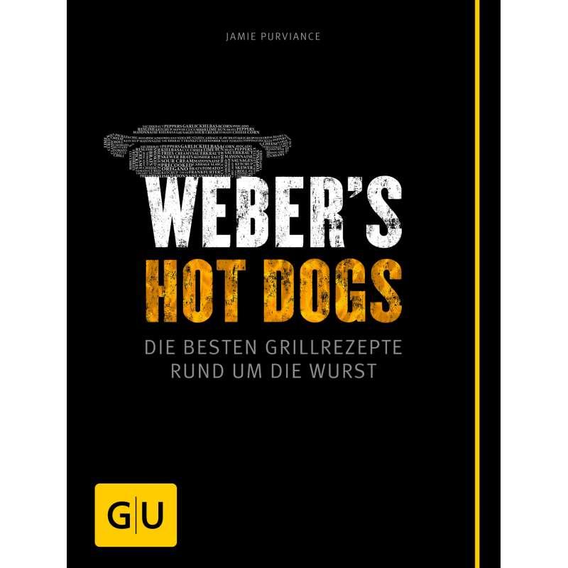 Weber´s Hot Dogs Grillrezepte - die besten Grillrezepte rund um die Wurst