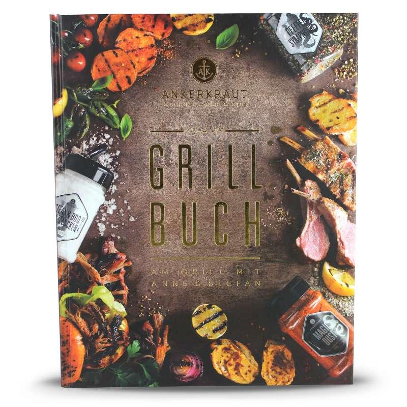 Das Ankerkraut Grillbuch Am Grill mit Anne & Stefan Rezeptbuch