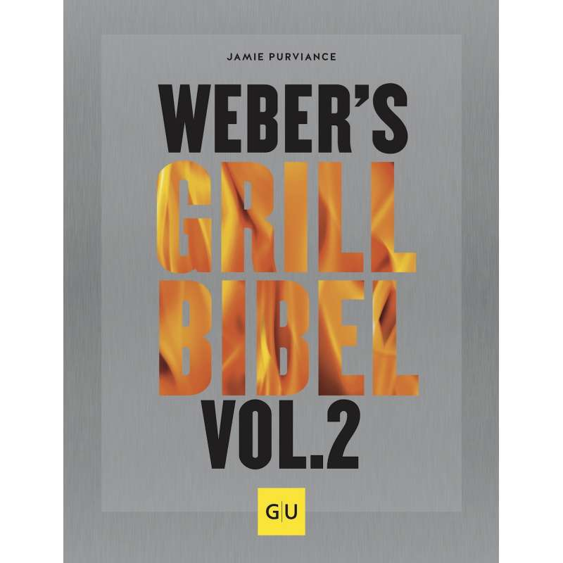 Weber´s Grillbibel Vol. 2 2019
