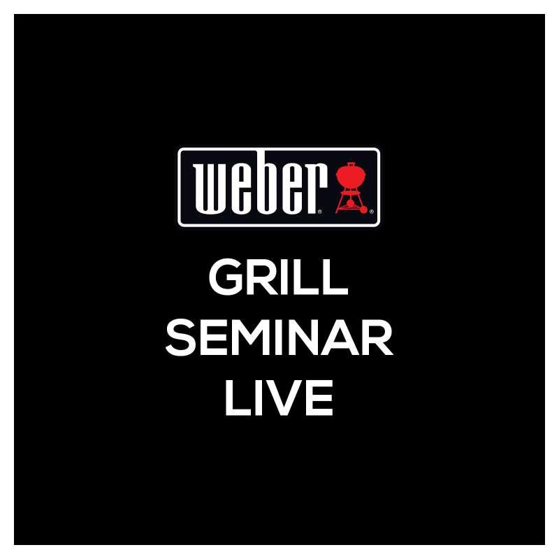 28.08.2021 Weber Grillkurs Grillseminar LIVE! - 4 h - Samstag -