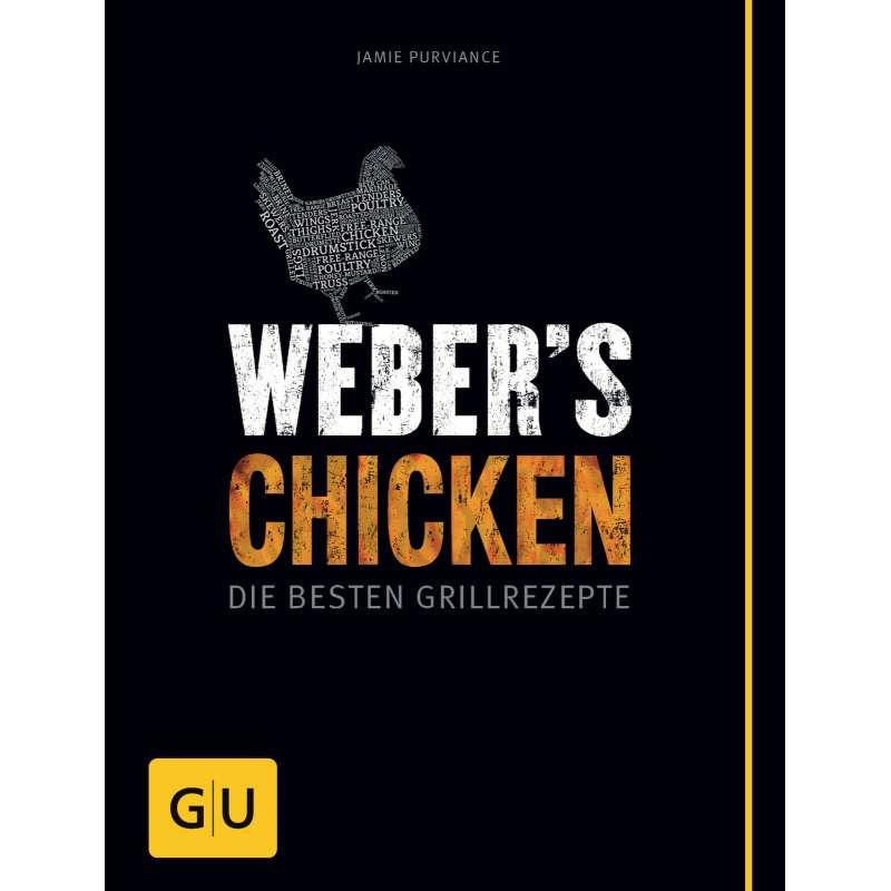 Weber´s Chicken - Die Besten Grillrezepte